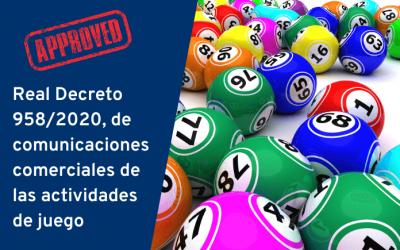 Real Decreto 958/2020, de comunicaciones comerciales de las actividades de juego
